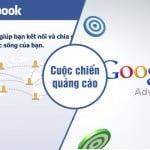 Cuộc chiến quảng cáo trực tuyến giữa Google và Facebook
